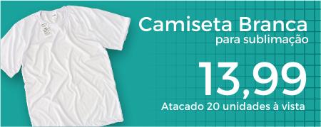 Camiseta Branca para Sublimação R$ 13,99 atacado à vista